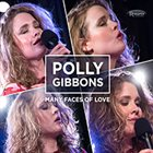 POLLY GIBBONS Many Faces of Love album cover