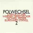 POLWECHSEL Polwechsel 2 album cover