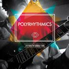 POLYRHYTHMICS Live from the Banana Stand album cover