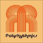 POLYRHYTHMICS Polyrhythmics album cover