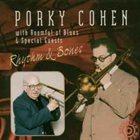 PORKY COHEN Rhythm and Bones album cover