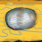 PORTA PALACE COLLECTIVE PPC + Rob Mazurek : Stone album cover