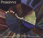 PRASANNA Be The Change album cover