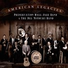 PRESERVATION HALL JAZZ BAND American Legacies album cover