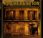 PRESERVATION HALL JAZZ BAND Preservation (An Album To Benefit Preservation Hall & The Preservation Hall Music Outreach Program) album cover