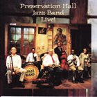PRESERVATION HALL JAZZ BAND Live! album cover