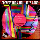 PRESERVATION HALL JAZZ BAND Run, Stop and Drop The Needle album cover