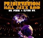 PRESERVATION HALL JAZZ BAND St. Peter and 57th St. album cover