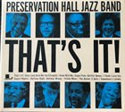PRESERVATION HALL JAZZ BAND That's It! album cover