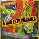 PRINCE JAMMY A Dub Extravaganza album cover
