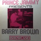 PRINCE JAMMY Prince Jammy Presents Barry Brown : Showcase album cover