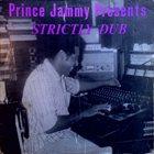PRINCE JAMMY Prince Jammy Presents Strictly Dub album cover