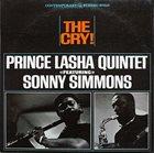 PRINCE LASHA Prince Lasha Quintet Featuring Sonny Simmons : The Cry! album cover