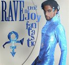 PRINCE The Artist (Formerly Known As Prince) : Rave Un2 The Joy Fantastic album cover
