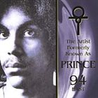 PRINCE The Artist Formerly Known As Prince, 94 East : The Artist Formerly Known As Prince album cover