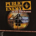 PUBLIC ENEMY Beats And Places album cover