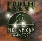 PUBLIC ENEMY MKL VF KWR - Revolverlution Tour Manchester UK 2003 album cover