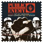 PUBLIC ENEMY Most Of My Heroes Still Don't Appear On No Stamp album cover