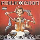 PUBLIC ENEMY Muse Sick-N-Hour Mess Age album cover