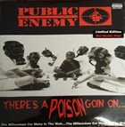 PUBLIC ENEMY There's A Poison Goin On.... album cover