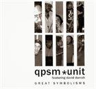 QPSM UNIT Great Symbolisms album cover