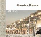 QUADRO NUEVO Antakya album cover