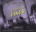 QUADRO NUEVO Lieben Sie Tango? album cover