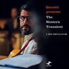 QUANTIC Quantic Presents The Western Transient ‎: A New Constellation album cover