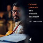 QUANTIC Quantic Presents The Western Transient : A New Constellation album cover