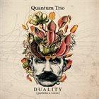 QUANTUM TRIO DUALITY: Particles & Waves album cover
