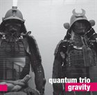 QUANTUM TRIO Gravity album cover