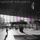 QUANTUM TRIO Quality Studio Live album cover