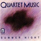 QUARTET MUSIC Summer Night album cover