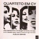 QUARTETO EM CY Aleluia 1964-66 album cover