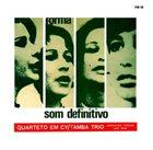 QUARTETO EM CY Som Definitivo album cover