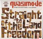 QUASIMODE Straight to the Land of Freedom: Live at Liquidroom album cover