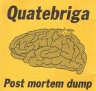 QUATEBRIGA Post Mortem Dump album cover