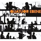 QUATUOR EBÈNE Fiction album cover