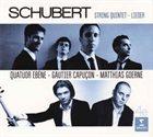 QUATUOR EBÈNE Schubert – Quatuor Ebène – Gautier Capuçon – Matthias Goerne – String Quintet : Lieder album cover
