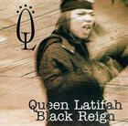 QUEEN LATIFAH Black Reign album cover