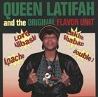 QUEEN LATIFAH The Original Flavor Unit album cover
