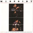 QUEST Midpoint - Quest III Live At The Montmartre Copenhagen Denmark album cover