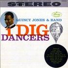 QUINCY JONES I Dig Dancers album cover