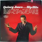 QUINCY JONES Plays Hip Hits (aka  A Taste Of Quincy) album cover