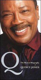 QUINCY JONES Q: The Musical Biography of Quincy Jones album cover