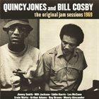 QUINCY JONES Quincy Jones and Bill Cosby:The Original Jam Sessions 1969 album cover