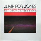 QUINCY JONES Quincy Jones And The Jones Boys : Jump For Jones album cover