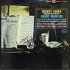 QUINCY JONES Quincy Jones Explores the Music of Henry Mancini album cover