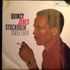 QUINCY JONES Stockholm Sweetnin' album cover