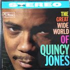 QUINCY JONES The Great Wide World Of Quincy Jones album cover